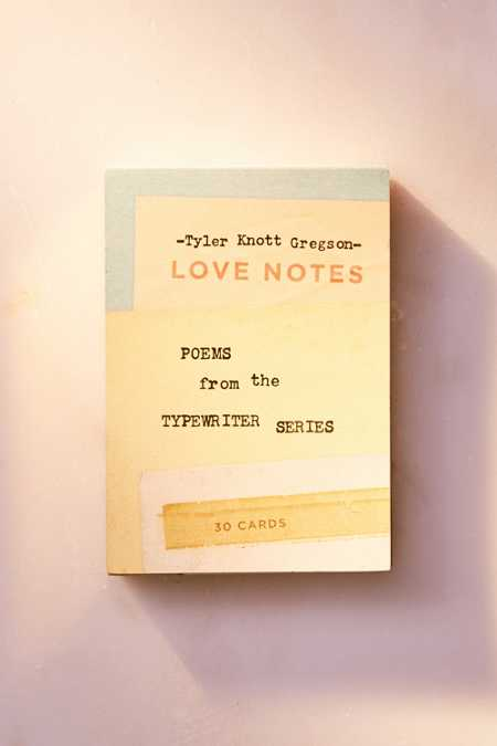 Love Notes: Poems From The Typewriter Series By Tyler Knott Gregson