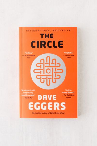 The Circle Paperback By Dave Eggers