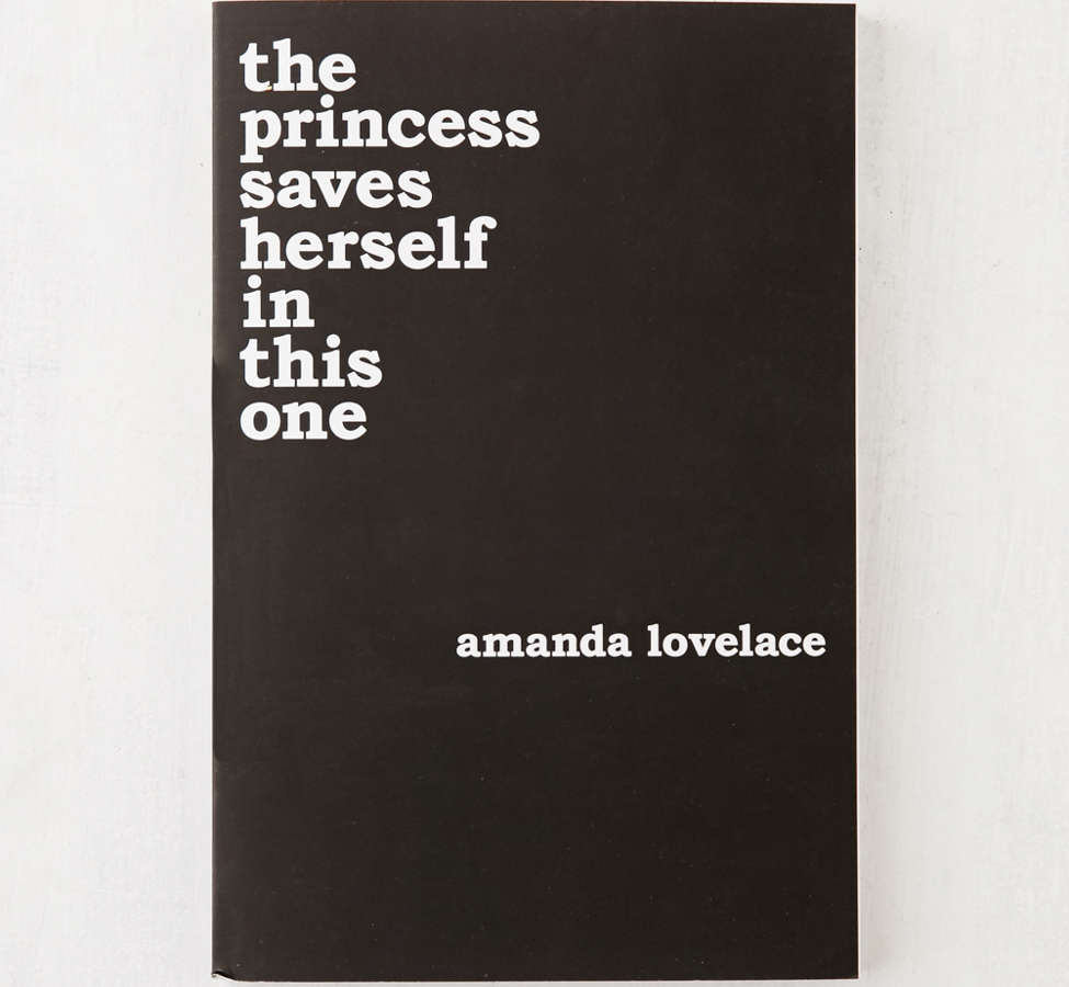 Slide View: 1: the princess saves herself in this one By Amanda Lovelace