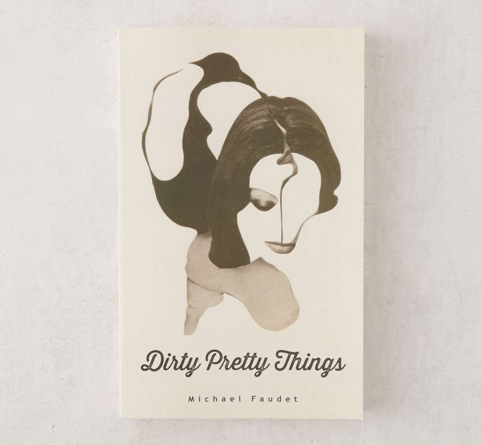 Slide View: 1: Dirty Pretty Things By Michael Faudet