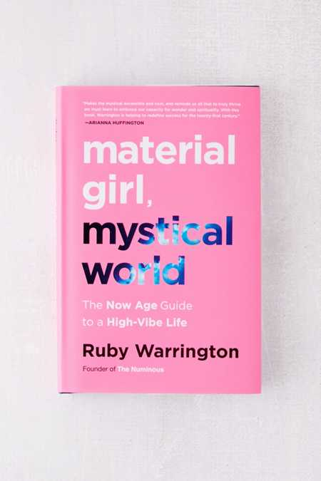 Material Girl, Mystical World By Ruby Warrington