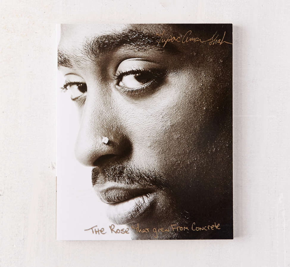 Slide View: 1: The Rose That Grew From Concrete By Tupac Shakur