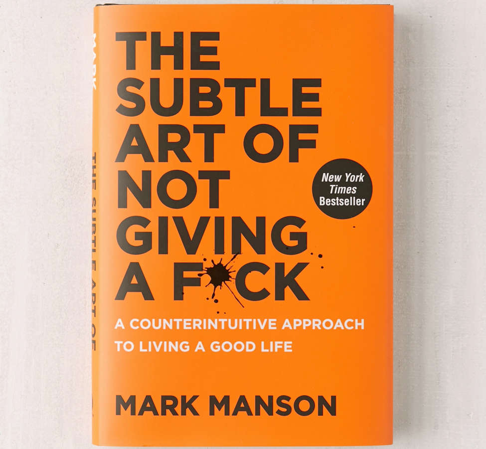 Slide View: 1: The Subtle Art of Not Giving a F*ck By Mark Manson