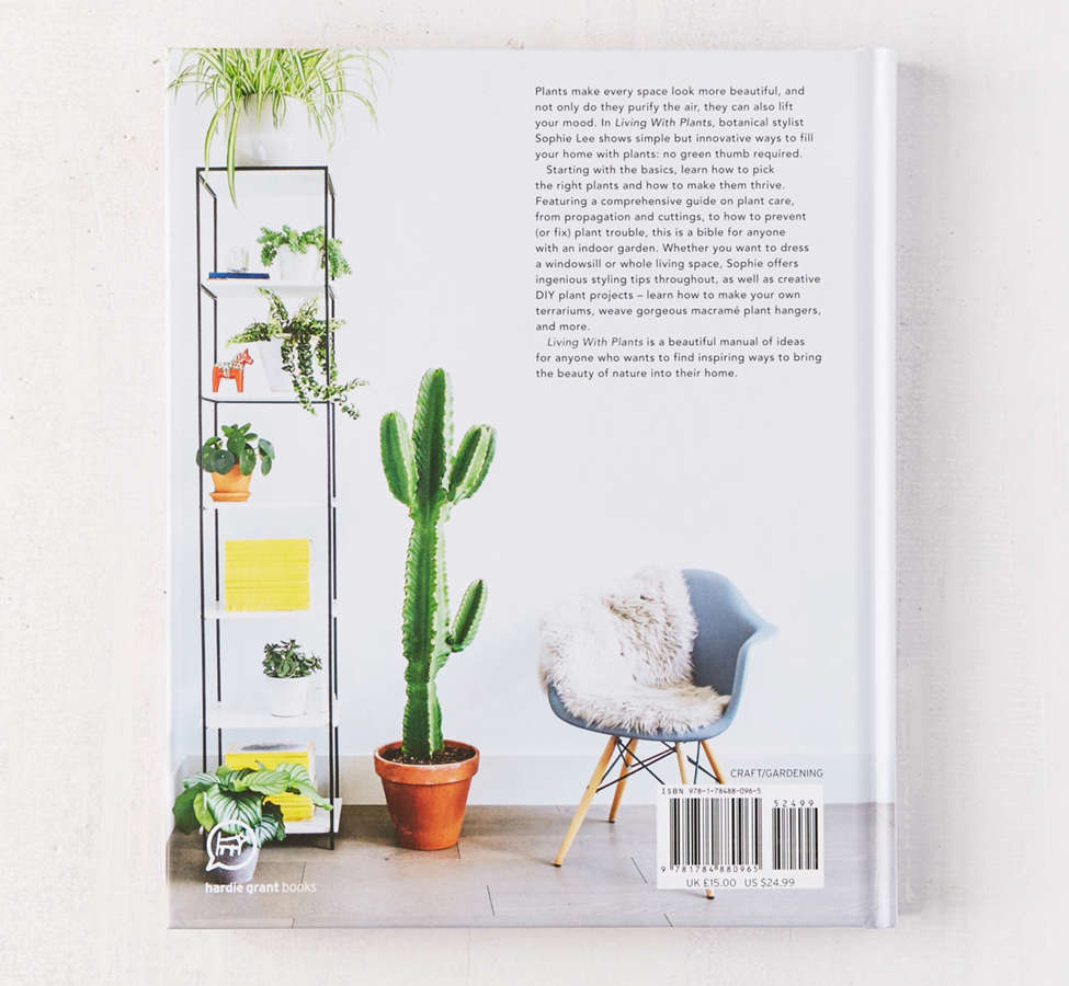 Slide View: 2: Living with Plants: A Guide to Indoor Gardening By Sophie Lee