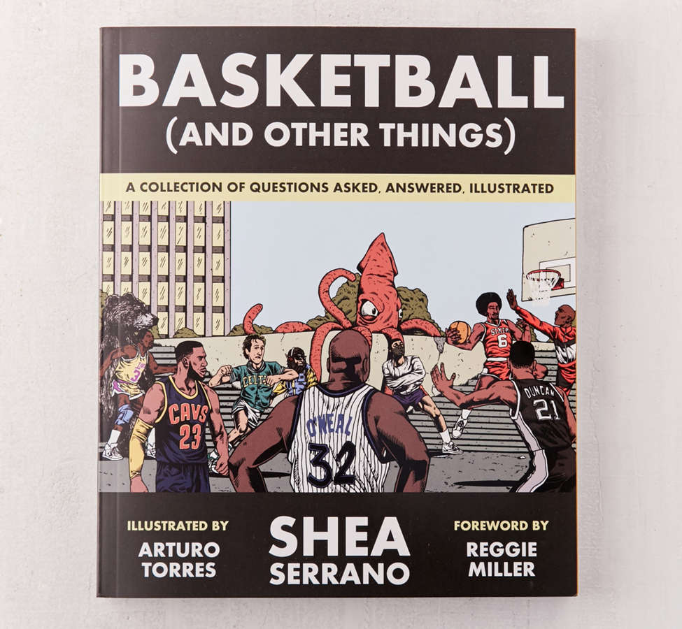 Slide View: 1: Basketball (and Other Things) By Shea Serrano