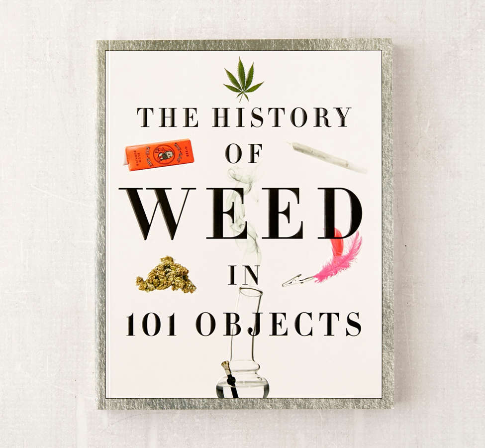 Slide View: 1: The History of Weed in 101 Objects