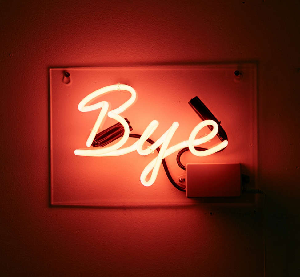 Slide View: 2: Bye Neon Sign