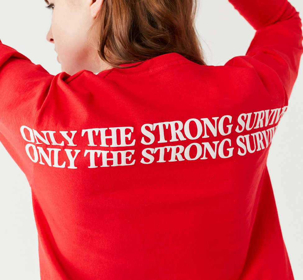 Slide View: 1: Only The Strong Survive Long Sleeve Tee