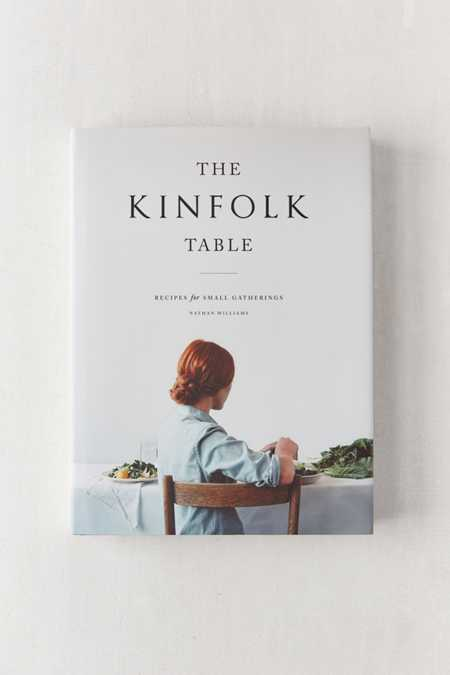 The Kinfolk Table By Nathan William