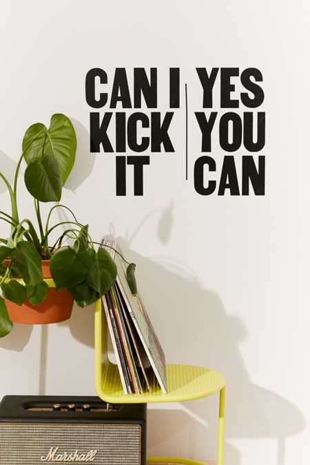Can I Kick It Wall Decal
