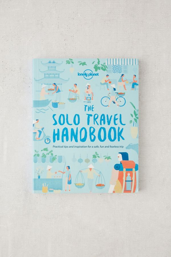 Solo Travel Handbook By Lonely Planet – Urban Outfitters Business Plan