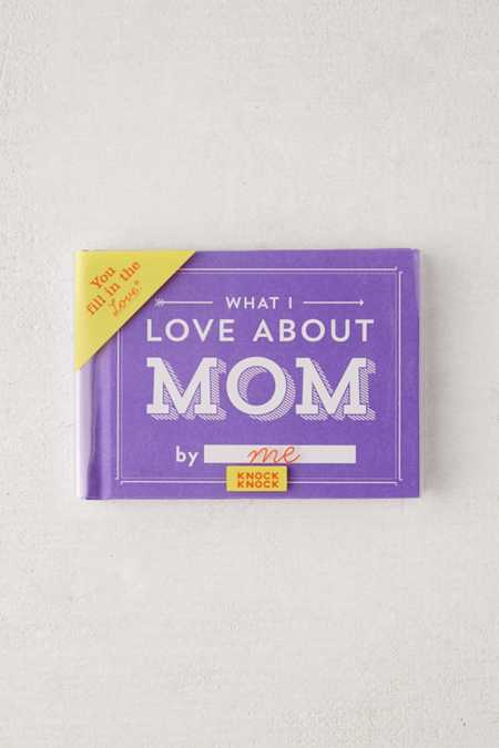 What I Love About Mom By Knock Knock