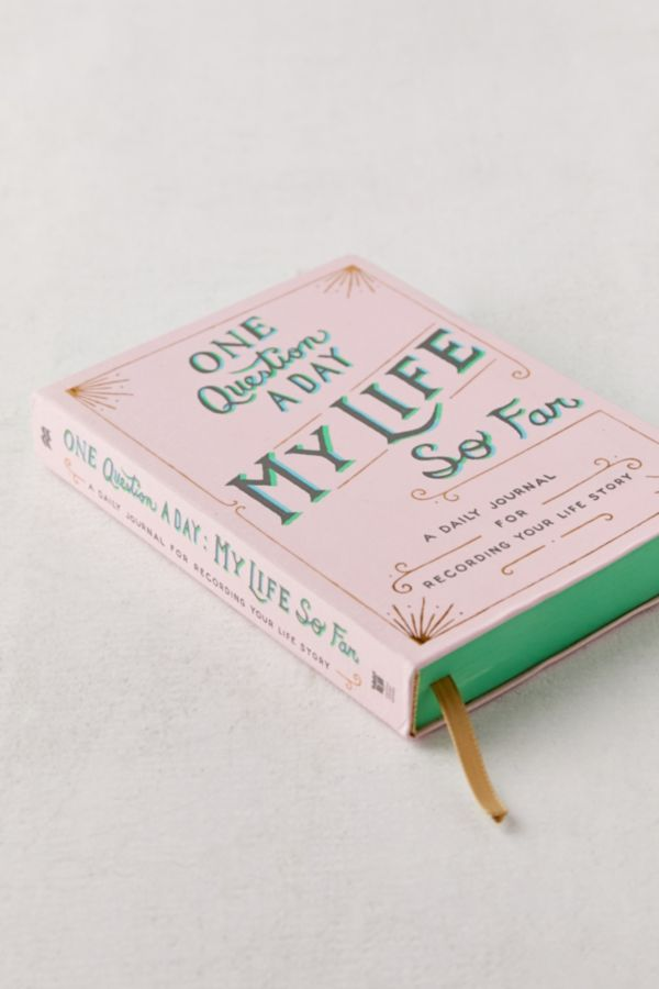 Slide View: 3: One Question a Day: My Life So Far: A Daily Journal for Recording Your Life Story By Aimee Chase