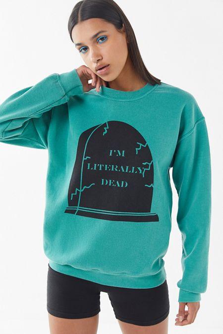 Literally Dead Pullover Sweatshirt 2c6f9699cd7